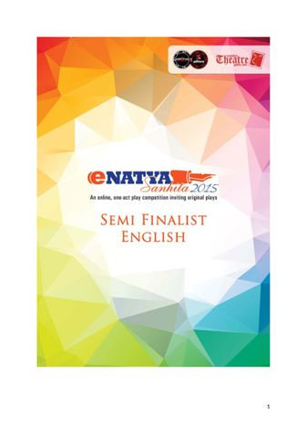 eNatya Sanhita 2015 - Semi finalist plays - English
