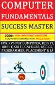 Computer Fundamentals Success Master Edition- - 2000+ Important MCQ E-Book