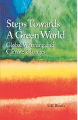 Steps Towards A Green World
