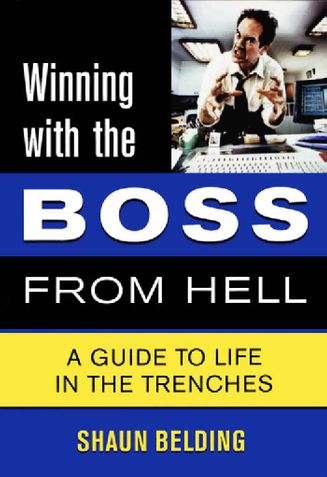 Winning with the Boss from Hell