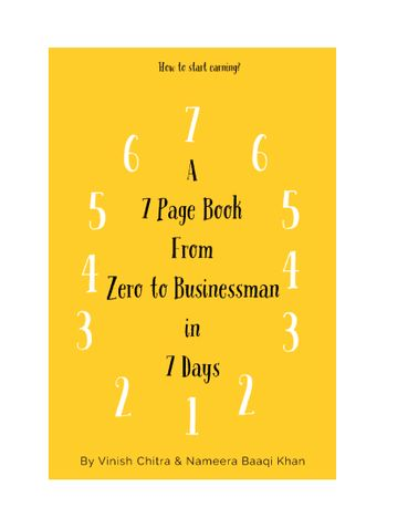 A 7 Page Book from Zero to Businessman in 7 days