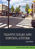 TRAFFIC RULES AND CONTROL SYSTEM