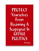 Protect Yourselves From Becoming A Scapegoat in Office Politics
