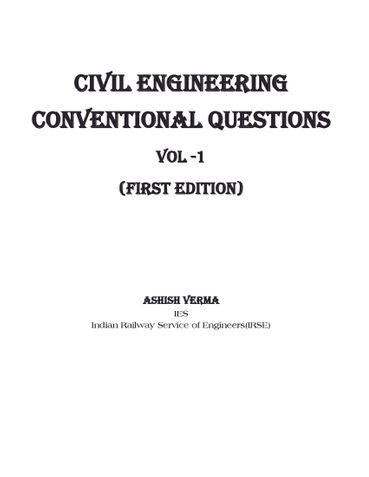 HANDBOOK OF  CIVIL ENGINEERING  QUESTIONS WITH SOLUTIONS BY IES & GATE TOPPER FOR UPSC IES/IAS ASPIRANTS-Vol 1(Annotated)