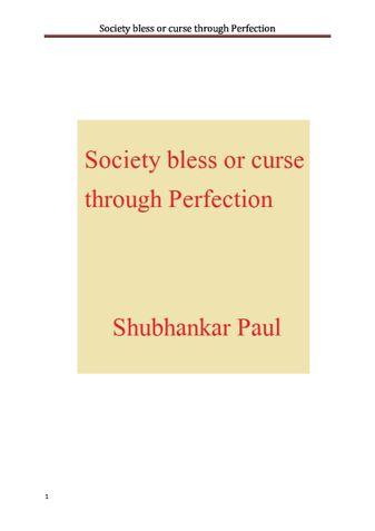 Society bless or curse through Perfection