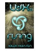 Lux 2.1 Rising (Lux Series)