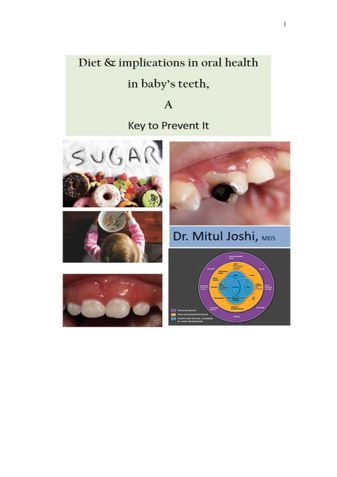 DIET & IMPLICATIONS IN ORAL HEALTH  IN BABY'S TEETH