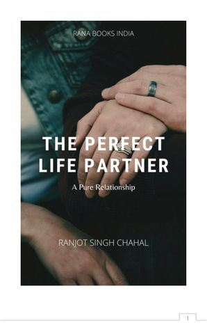 The Perfect Life Partner