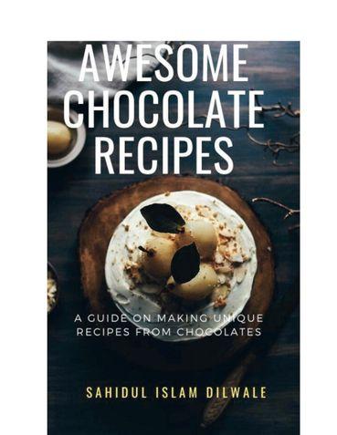 Awesome CHOCOLATE RECIPES