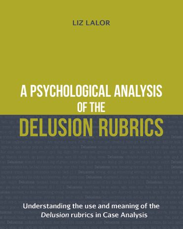 A Psychological Analysis of the Delusion Rubrics