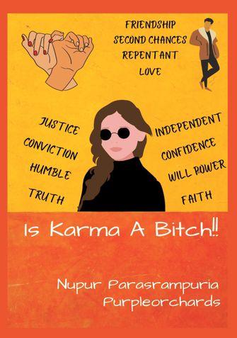 Is Karma a Bitch