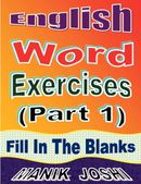 English Word Exercises (Part 1) : Fill In the Blanks