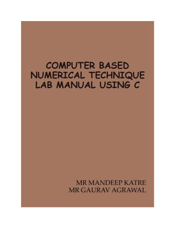 COMPUTER BASED NUMERICAL TECHNIQUE LAB MANUAL USING C
