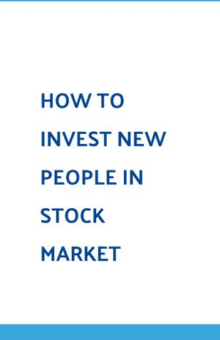 How to invest in new people stock market