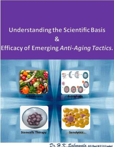 Understanding the Scientific Basis and Efficacy of Emerging Anti-Aging Tactics.