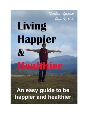 Living Happier and Healthier