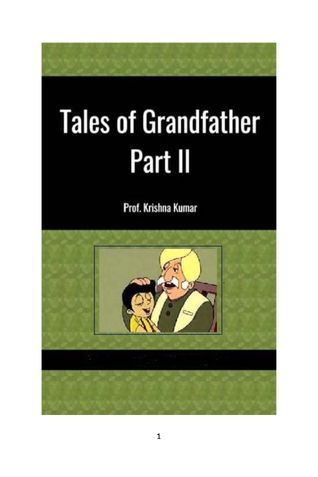 Tales of Grandfather Part II