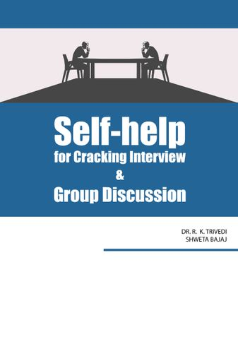 Self Help for cracking interview and group discussion