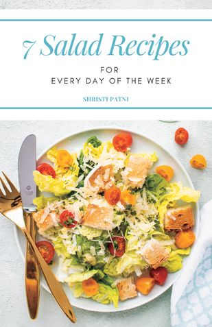 7 Salad Recipes for Every Day of The Week