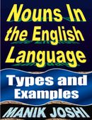 Nouns In the English Language: Types and Examples