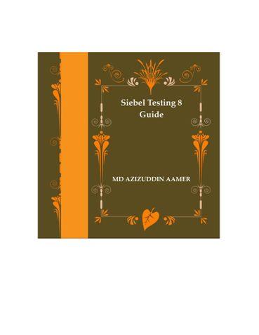 Siebel Testing 8 Guide