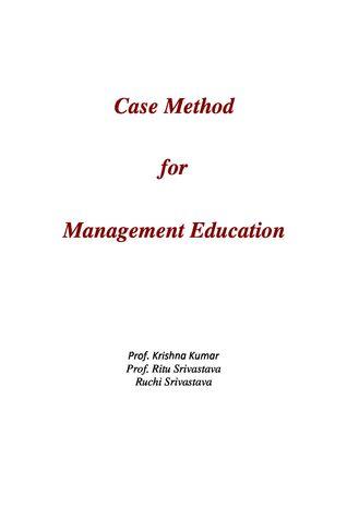 Case Method   for   Management Education