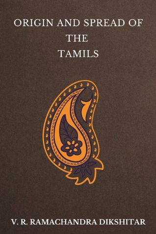 Origin and Spread of the Tamils