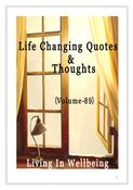 Life Changing Quotes & Thoughts (Volume 89)