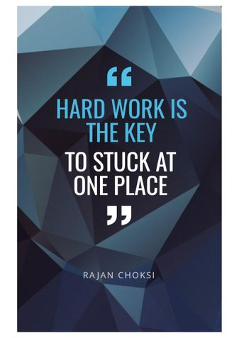 Hard work is the key to stuck at one place
