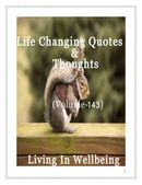 Life Changing Quotes & Thoughts (Volume 143)