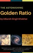 The Astonishing GOLDEN RATIO