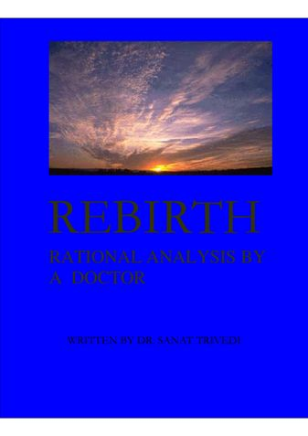 REBIRTH RATIONAL ANALYSIS BY A DOCTOR