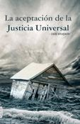 Whatever Has Happened Is Justice (In Spanish)