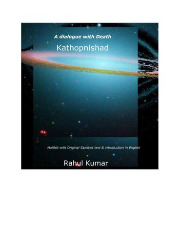 Kathopnishad Maithili with Original Sanskrit text and introduction in English