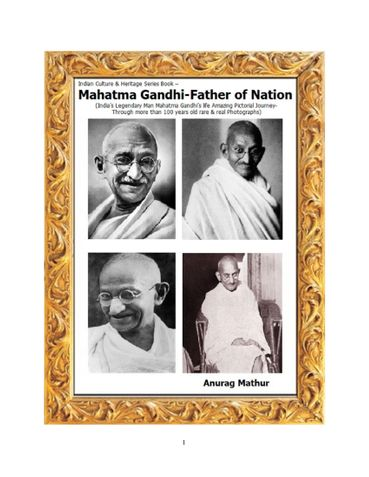 Mahatma Gandhi-Father of Nation