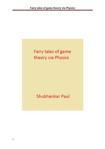 Fairy tales of game theory via Physics