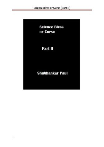 Science Bless or Curse (Part II)