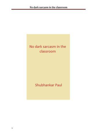 No dark sarcasm in the classroom