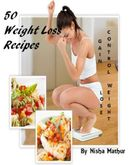 50 Weight Loss Recipes that Tastes Great
