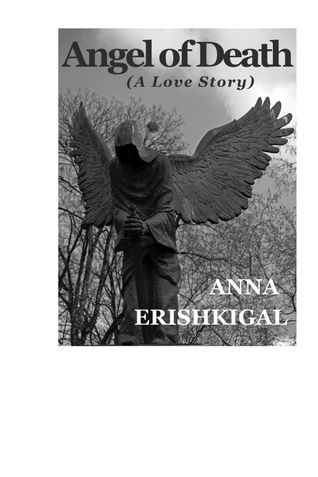 Angel of Death:  A Love Story