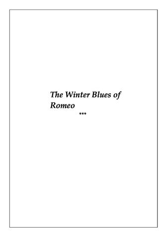 The Winter Blues of Romeo