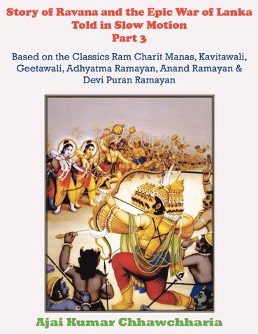 Story of Ravana and the Epic War of Lanka Told in Slow Motion Part 3