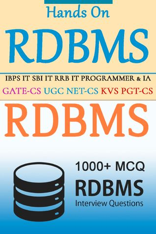 Hands On Relational Database Management System - 1000+ MCQ
