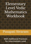 Elementary Level Vedic Mathematics Workbook