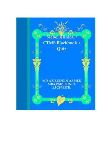 Siebel Clinical / CTMS Blackbook + Quiz