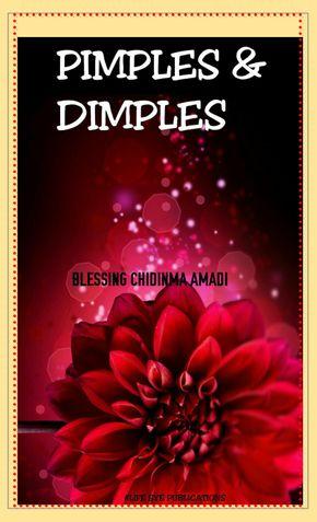 PIMPLES & DIMPLES