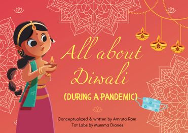 All About Diwali during a pandemic!