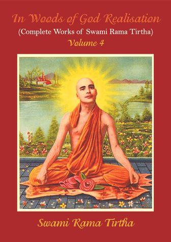 In Woods Of God Realisation - Volume 4