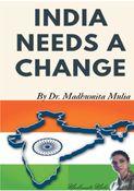 INDIA NEEDS A CHANGE