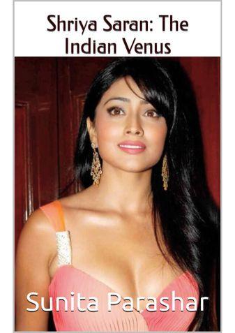 Shriya Saran : The Indian Venus